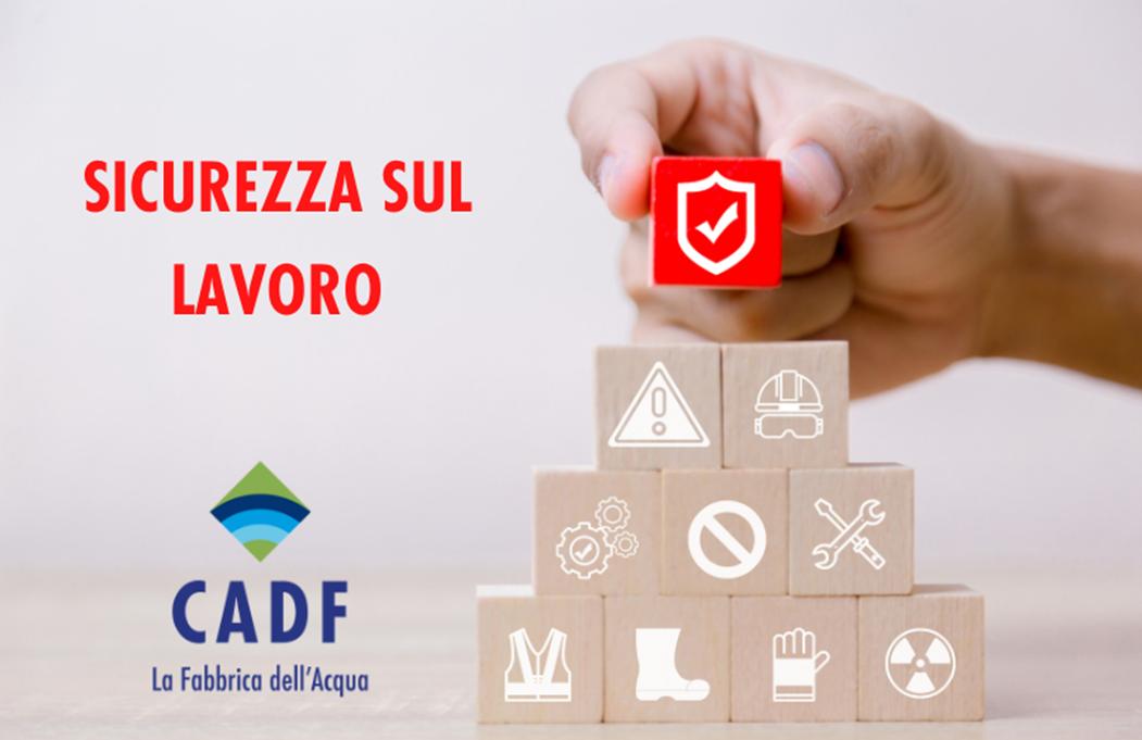 CADF per i propri dipendenti: sicurezza sul lavoro